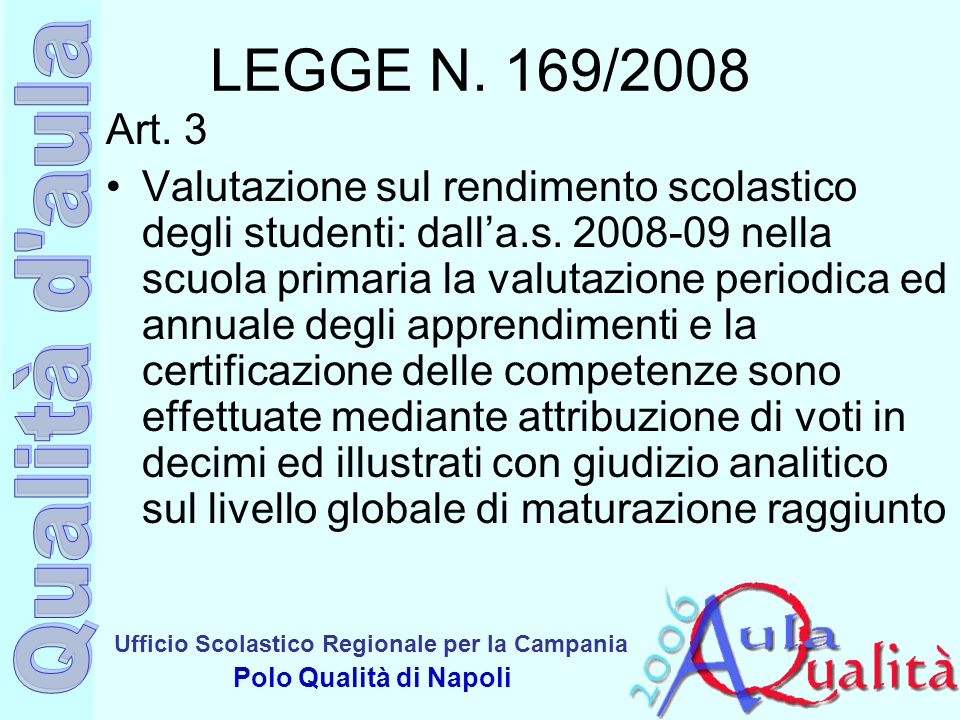 LEGGE N. 169/2008 Art. 3.