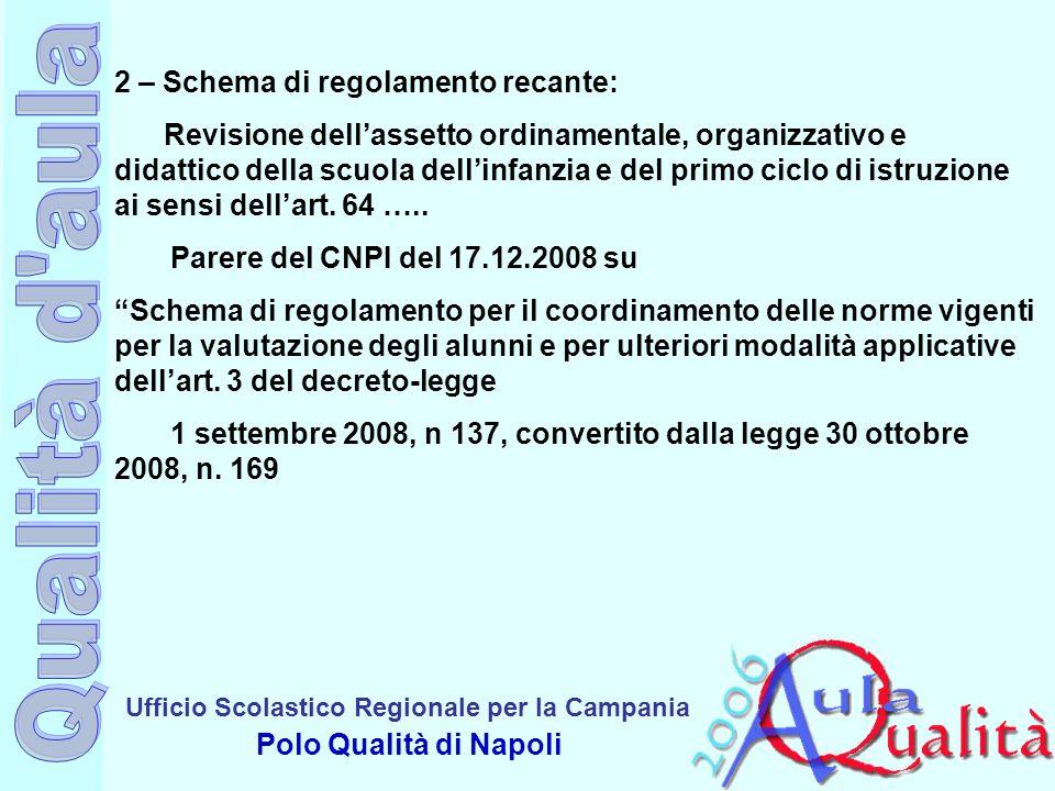 2 – Schema di regolamento recante: