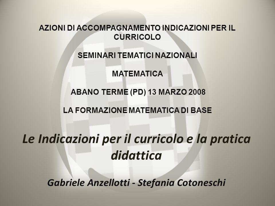 Le Indicazioni per il curricolo e la pratica didattica