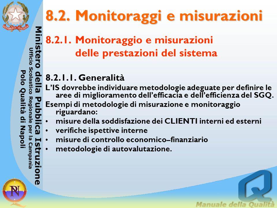 8.2. Monitoraggi e misurazioni
