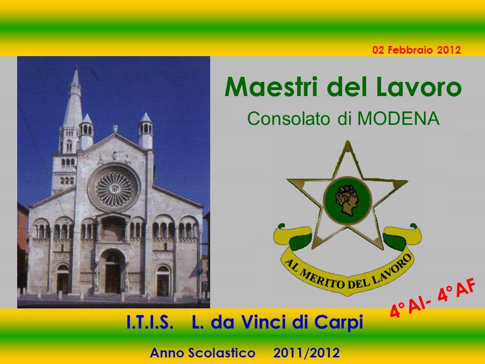 Maestri del Lavoro Consolato di MODENA 4°AI- 4°AF