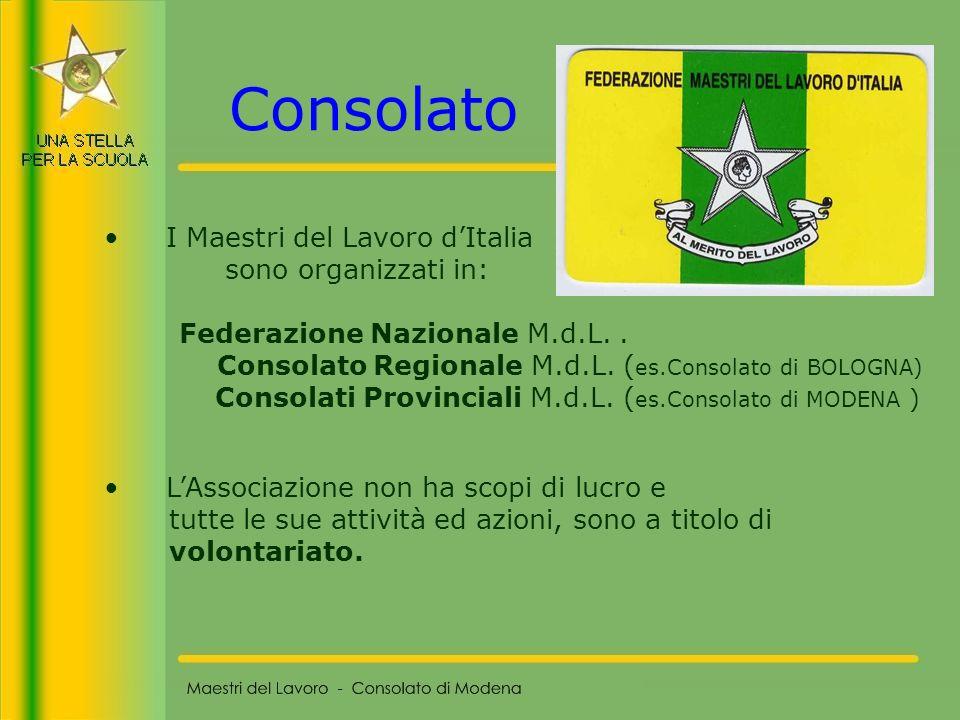 Consolato I Maestri del Lavoro d'Italia sono organizzati in: