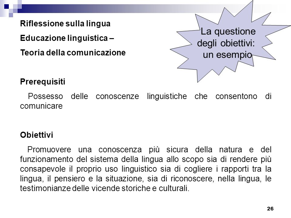 La questione degli obiettivi: un esempio Riflessione sulla lingua