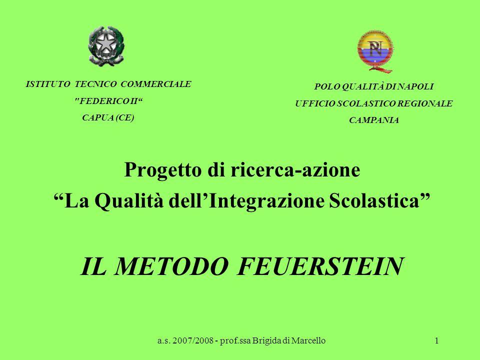 IL METODO FEUERSTEIN Progetto di ricerca-azione