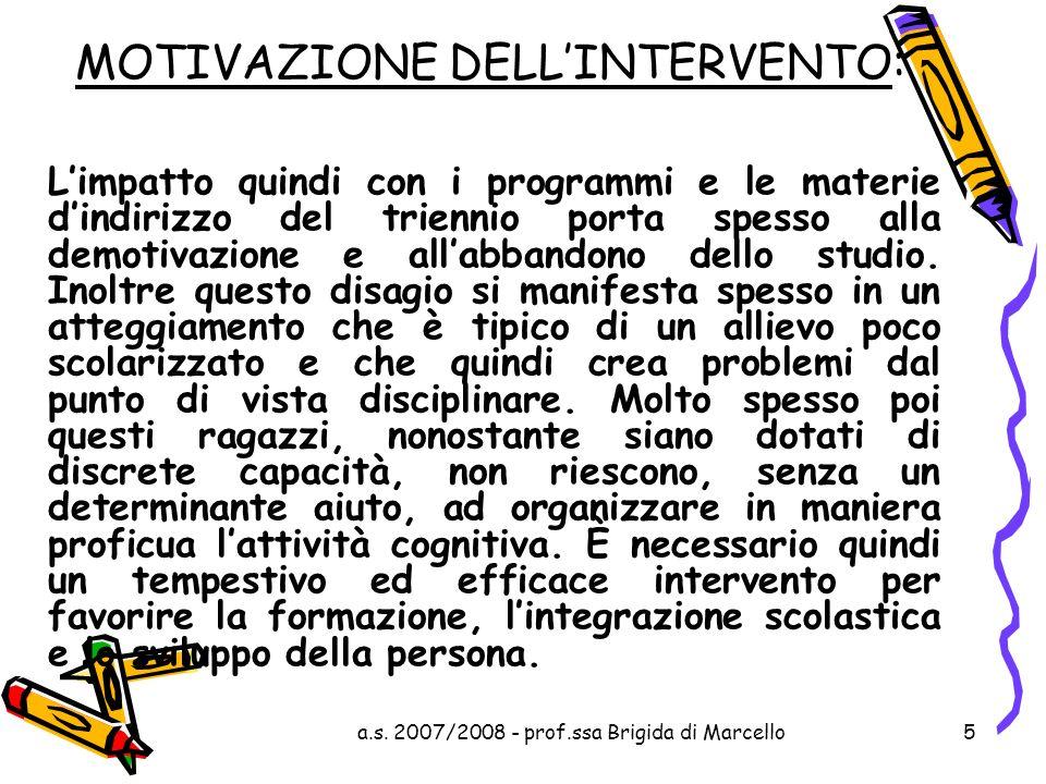 MOTIVAZIONE DELL'INTERVENTO: