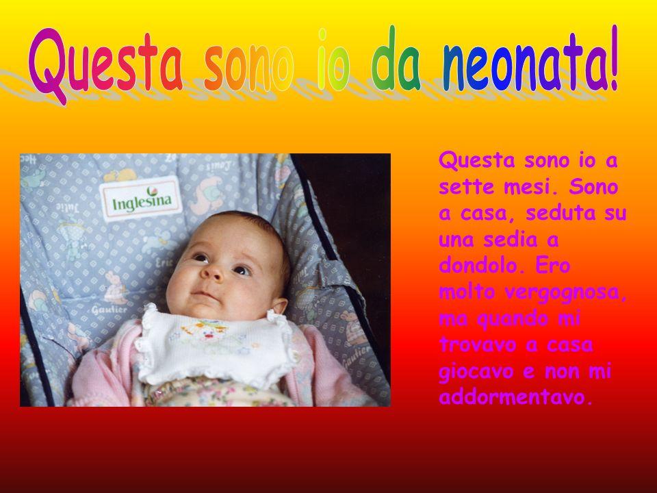 Questa sono io da neonata!