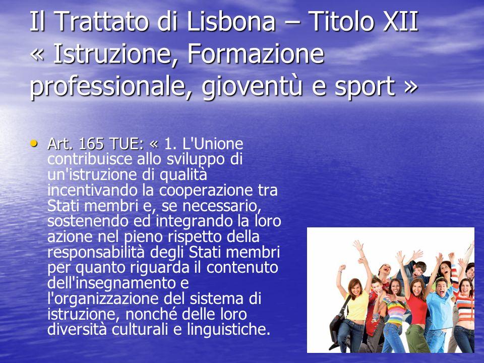 Il Trattato di Lisbona – Titolo XII « Istruzione, Formazione professionale, gioventù e sport »
