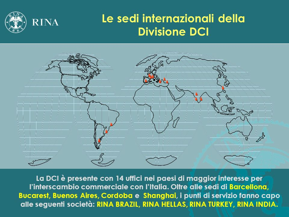 Le sedi internazionali della Divisione DCI