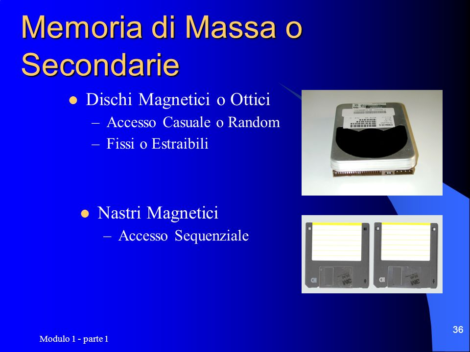 Memoria di Massa o Secondarie