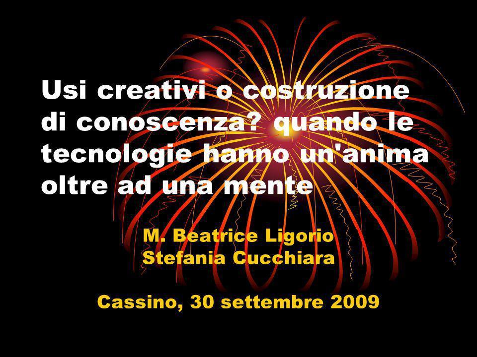 M. Beatrice Ligorio Stefania Cucchiara Cassino, 30 settembre 2009