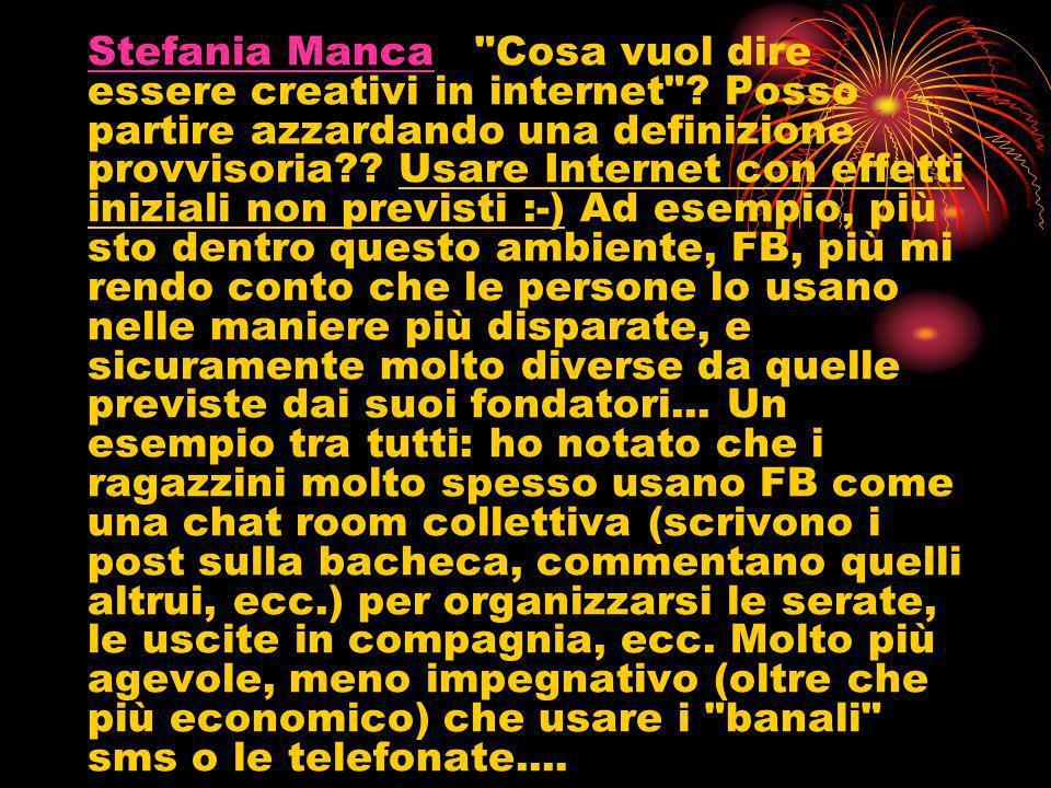 Stefania Manca Cosa vuol dire essere creativi in internet