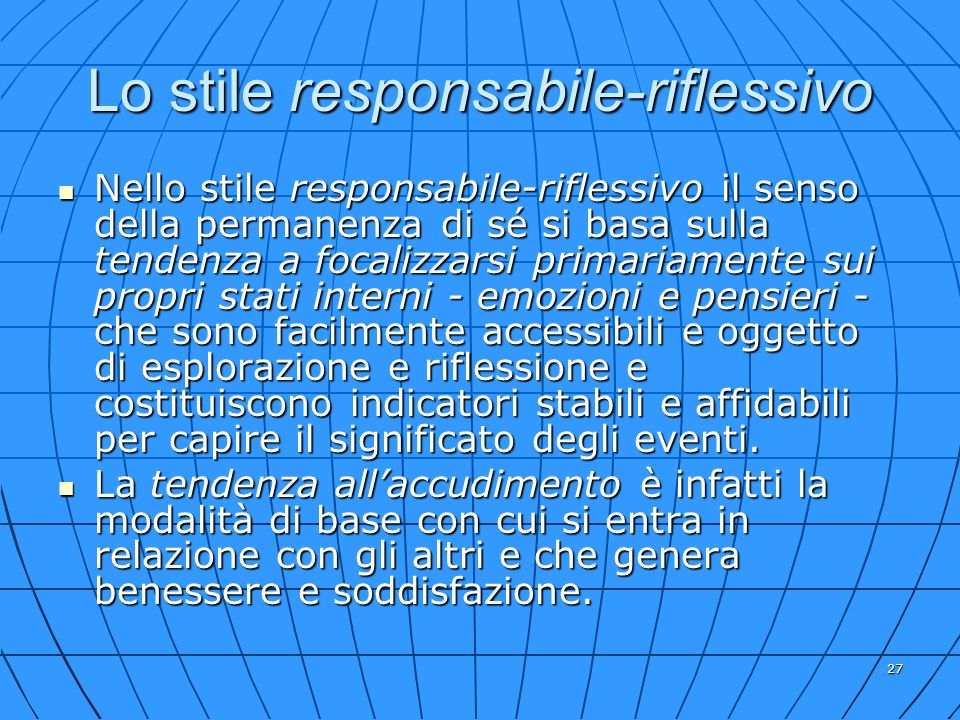 Lo stile responsabile-riflessivo