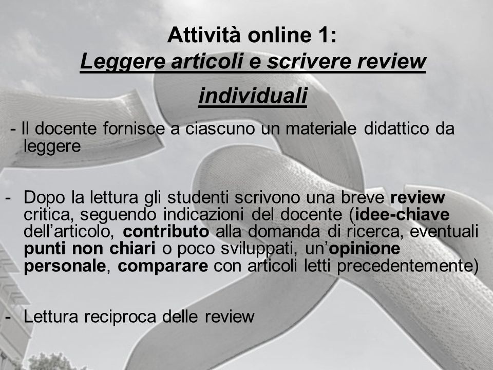 Attività online 1: Leggere articoli e scrivere review individuali