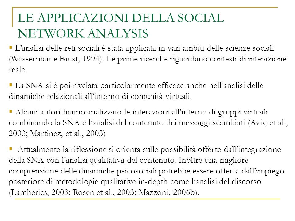 LE APPLICAZIONI DELLA SOCIAL NETWORK ANALYSIS