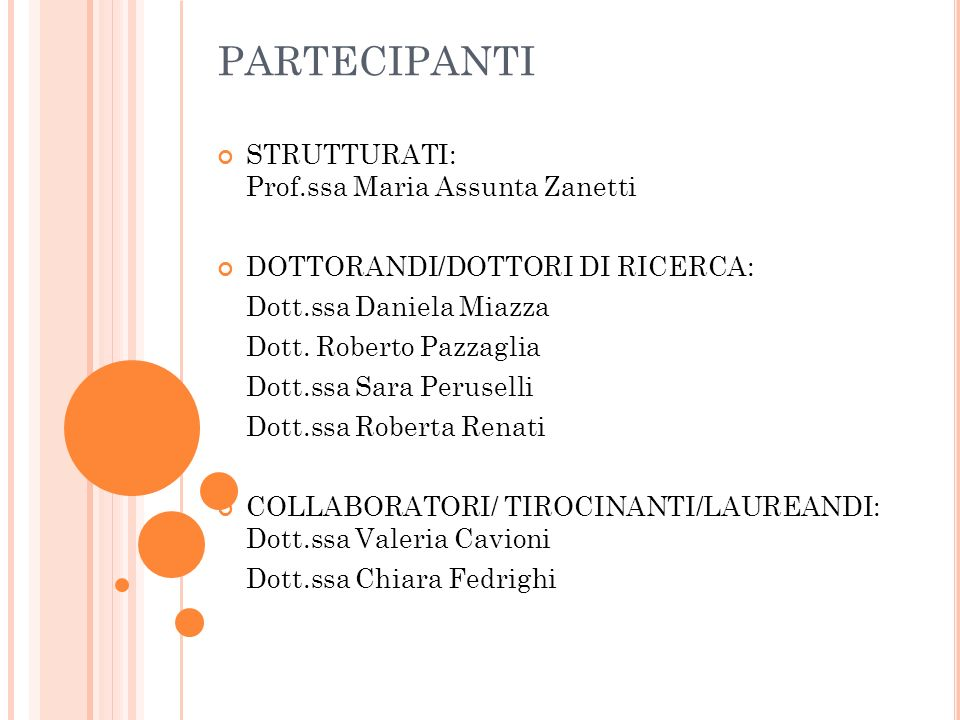PARTECIPANTI STRUTTURATI: Prof.ssa Maria Assunta Zanetti