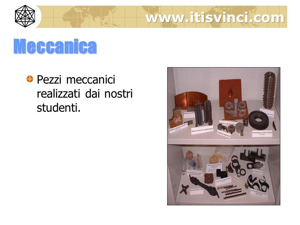 Meccanica Pezzi meccanici realizzati dai nostri studenti.