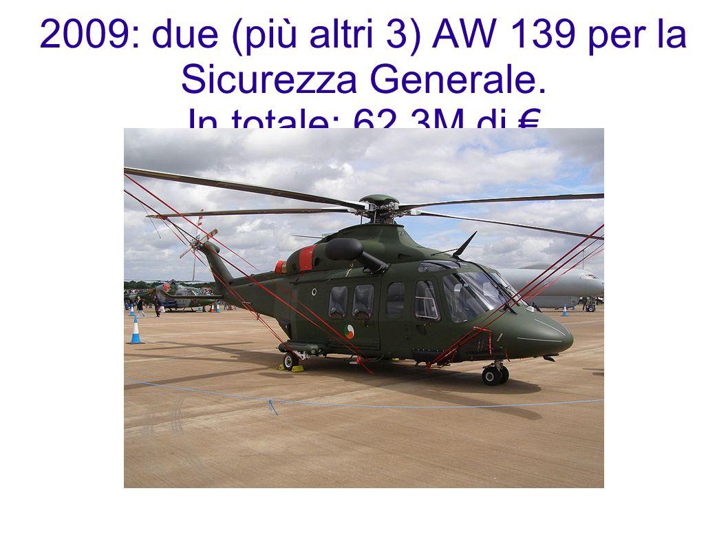 2009: due (più altri 3) AW 139 per la Sicurezza Generale