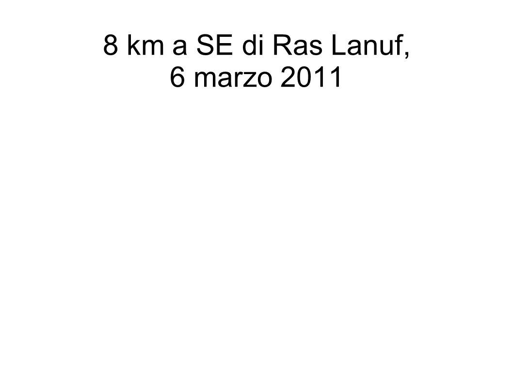 8 km a SE di Ras Lanuf, 6 marzo 2011