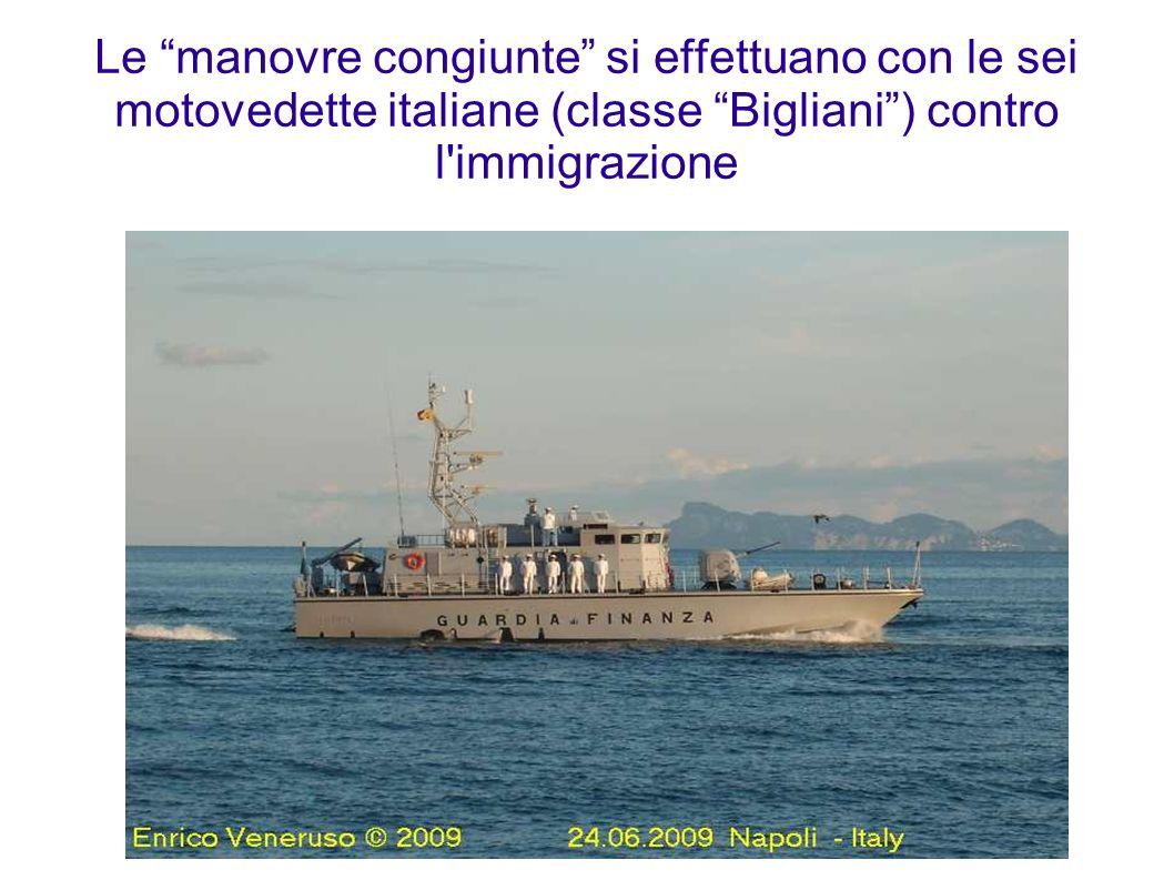 Le manovre congiunte si effettuano con le sei motovedette italiane (classe Bigliani ) contro l immigrazione