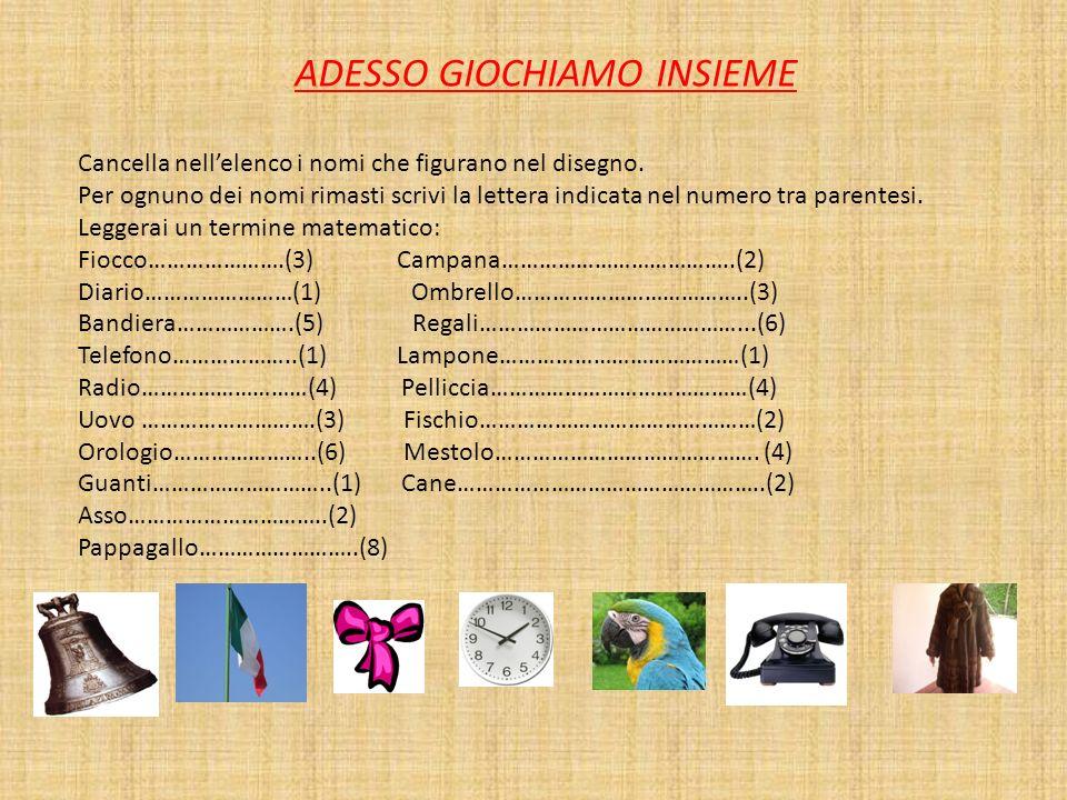 ADESSO GIOCHIAMO INSIEME