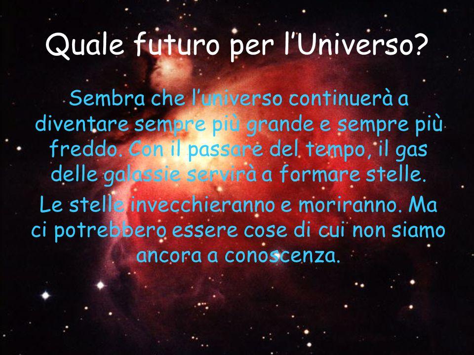 Quale futuro per l'Universo