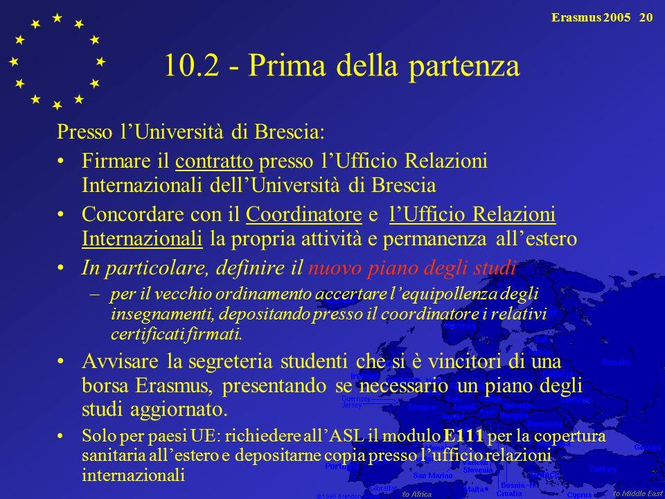10.2 - Prima della partenza Presso l'Università di Brescia: