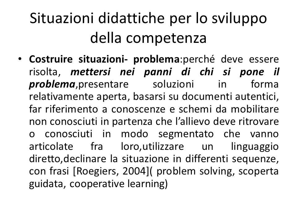 Situazioni didattiche per lo sviluppo della competenza