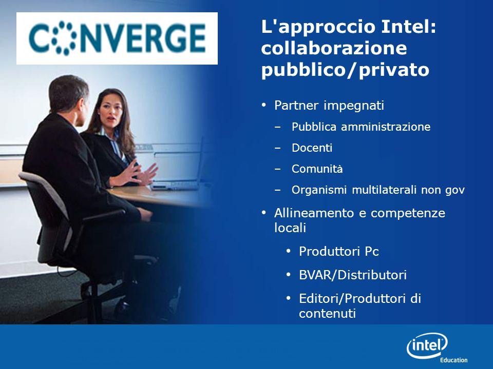 L approccio Intel: collaborazione pubblico/privato