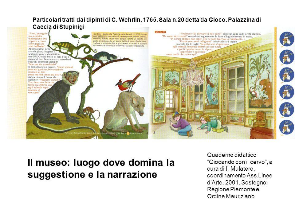 Il museo: luogo dove domina la suggestione e la narrazione