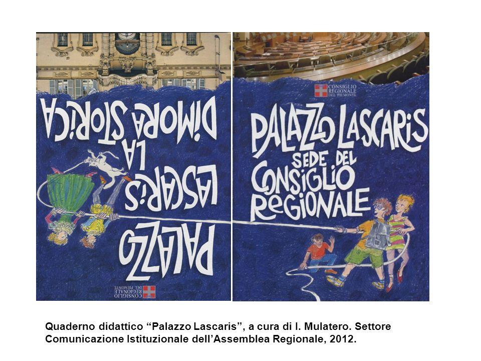 Quaderno didattico Palazzo Lascaris , a cura di I. Mulatero