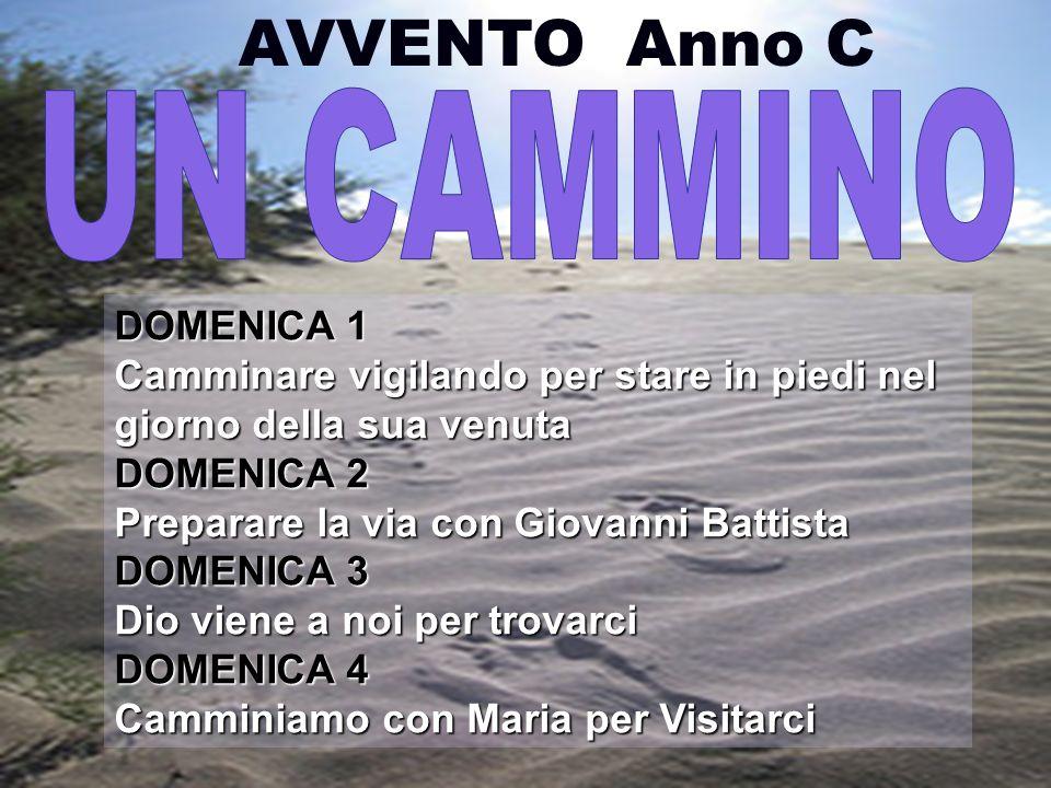 AVVENTO Anno C UN CAMMINO