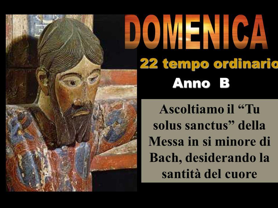 DOMENICA 22 tempo ordinario Anno B