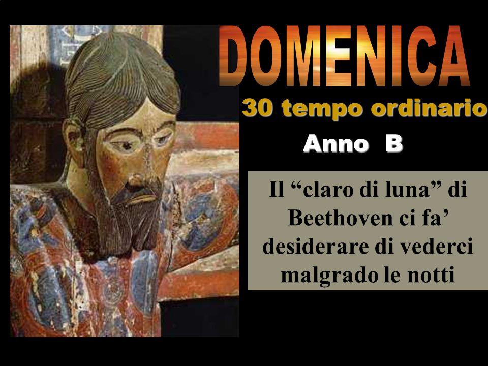 DOMENICA 30 tempo ordinario Anno B