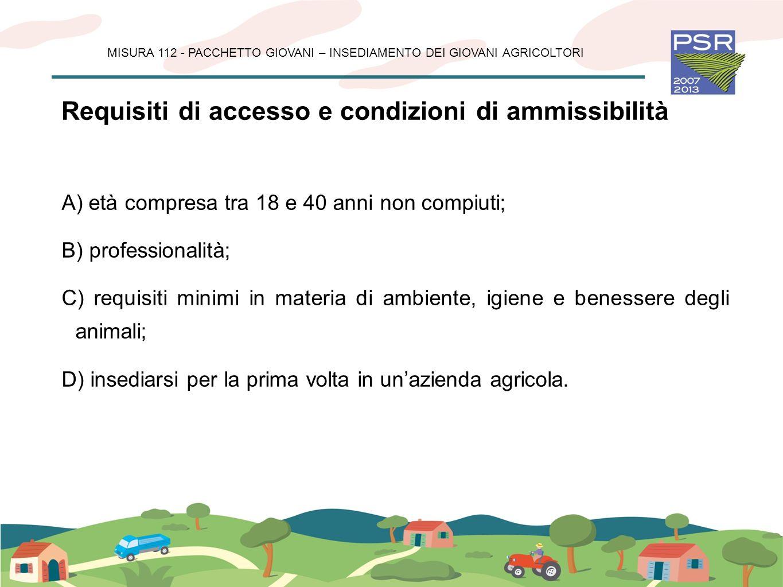 Requisiti di accesso e condizioni di ammissibilità
