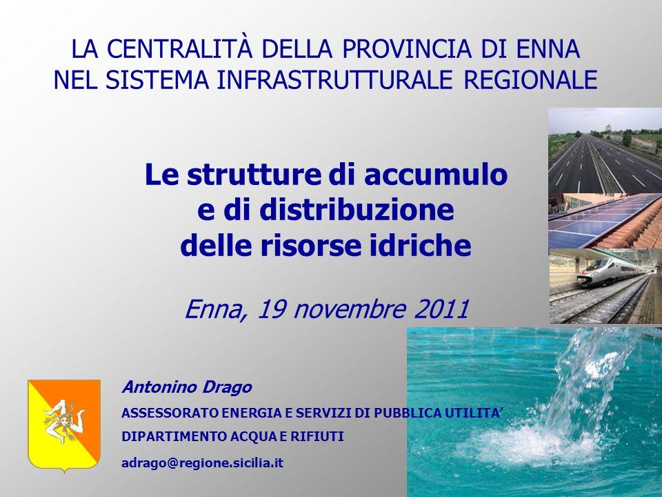 Le strutture di accumulo e di distribuzione delle risorse idriche
