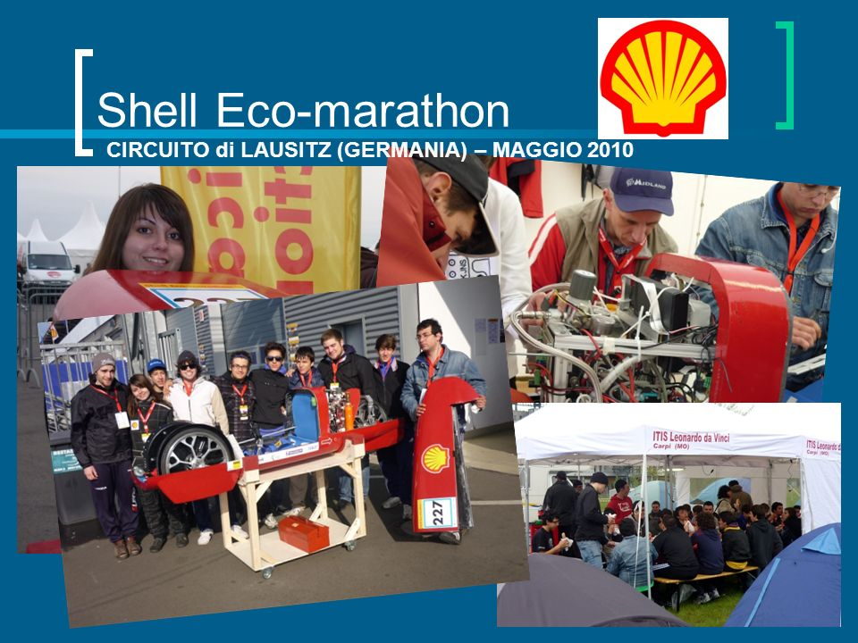 Shell Eco-marathon CIRCUITO di LAUSITZ (GERMANIA) – MAGGIO 2010
