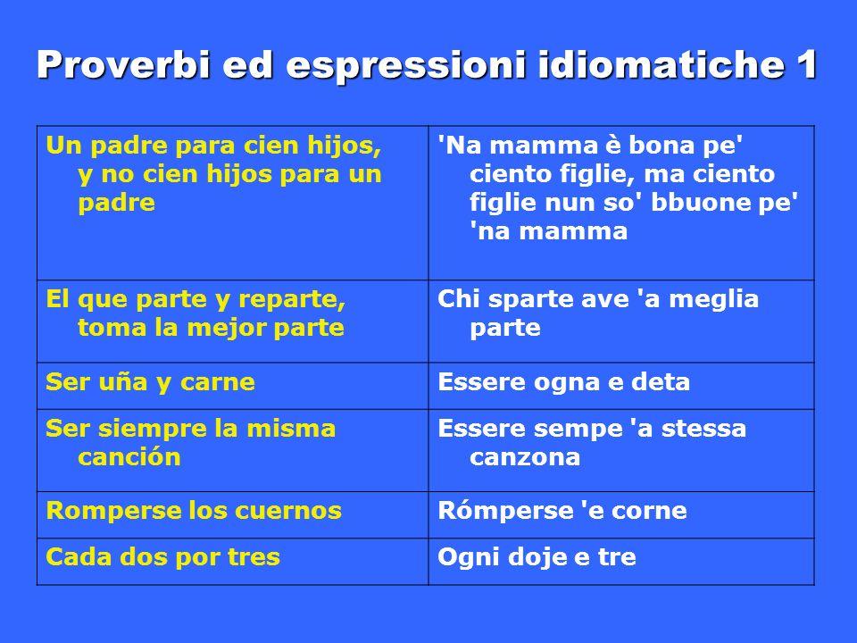 Proverbi ed espressioni idiomatiche 1