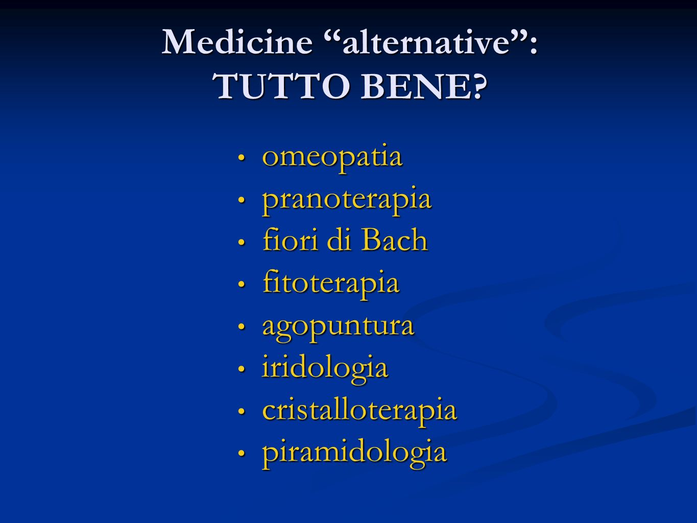 Medicine alternative : TUTTO BENE