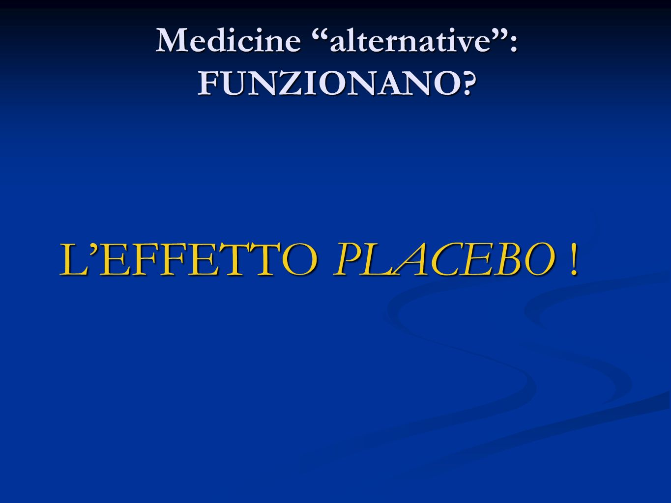 Medicine alternative : FUNZIONANO