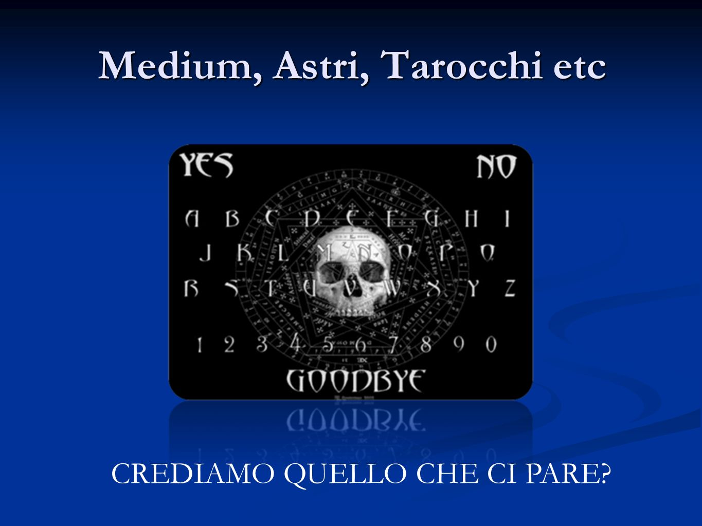 Medium, Astri, Tarocchi etc