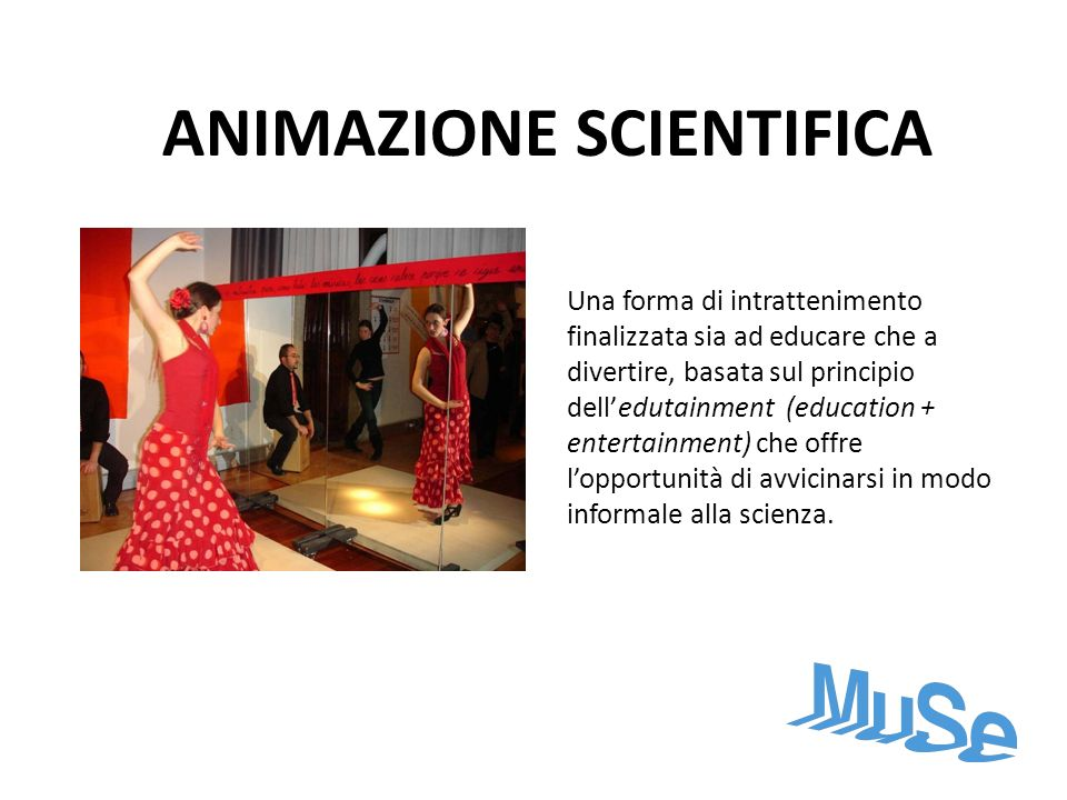 ANIMAZIONE SCIENTIFICA