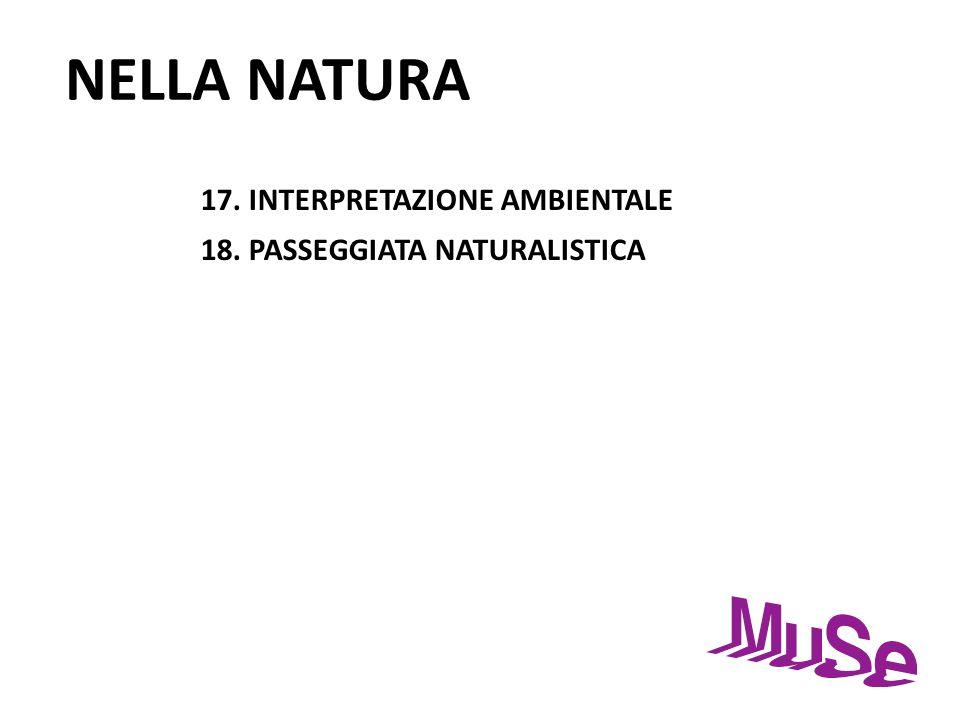 NELLA NATURA 17. INTERPRETAZIONE AMBIENTALE