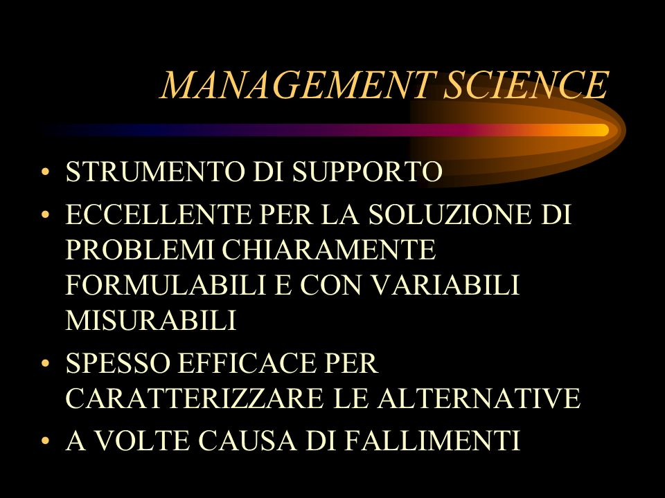 MANAGEMENT SCIENCE STRUMENTO DI SUPPORTO