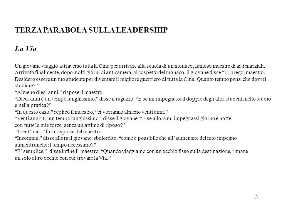 TERZA PARABOLA SULLA LEADERSHIP La Via