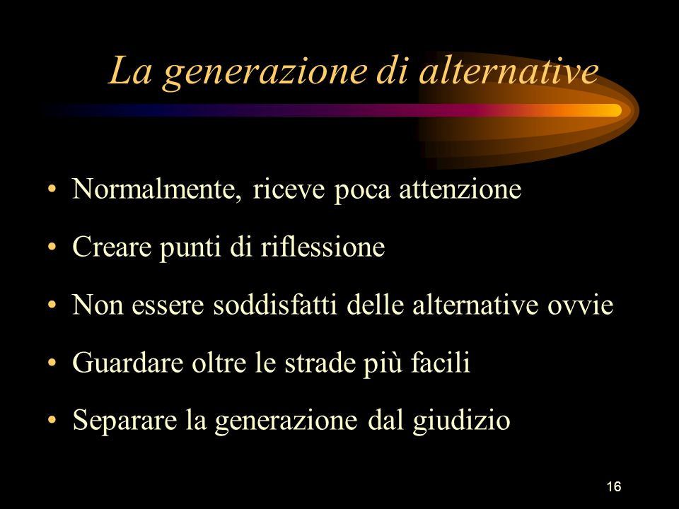La generazione di alternative