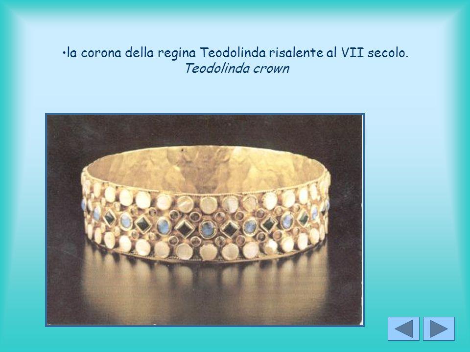 la corona della regina Teodolinda risalente al VII secolo