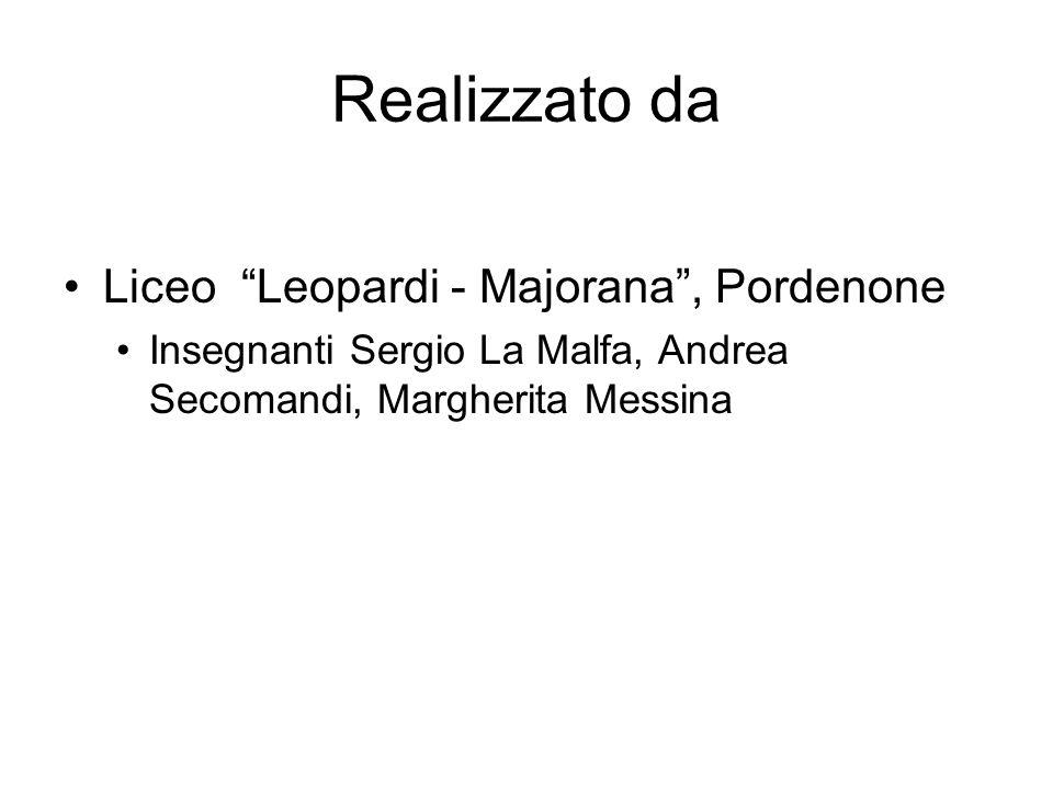 Realizzato da Liceo Leopardi - Majorana , Pordenone