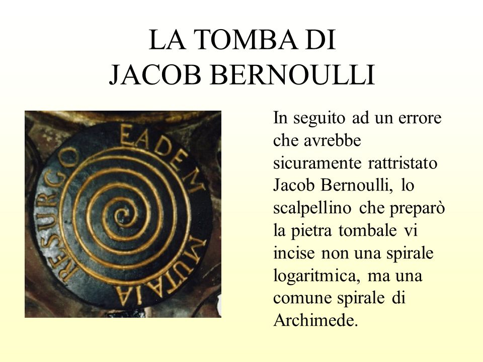 LA TOMBA DI JACOB BERNOULLI
