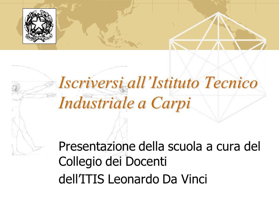 Iscriversi all'Istituto Tecnico Industriale a Carpi