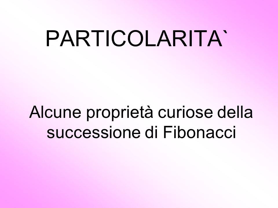 Alcune proprietà curiose della successione di Fibonacci
